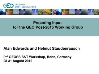 Preparing Input  for the GEO Post-2015 Working Group