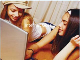 Internet  Gossip