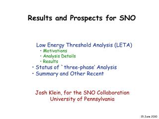 Results and Prospects for SNO
