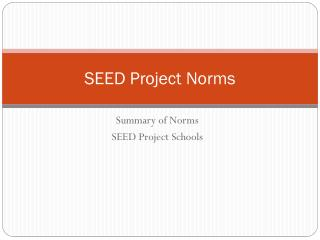 SEED Project Norms