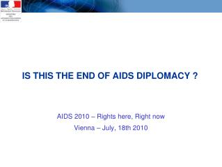 IS THIS THE END OF AIDS DIPLOMACY ?