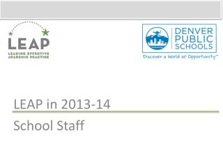 LEAP in 2013-14 School Staff