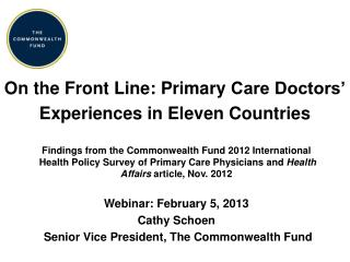 On the Front Line: Primary  Care  Doctors'  Experiences in Eleven Countries