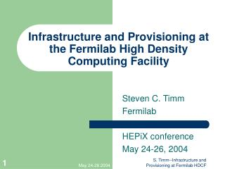 Infrastructure and Provisioning at the Fermilab High Density Computing Facility