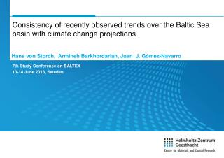 7th Study Conference on BALTEX 10-14 June 2013,  Sweden