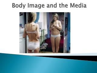 Body Image and the Media