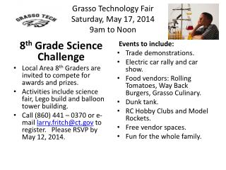 Grasso Technology Fair Saturday, May 17, 2014 9am to Noon