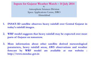 Inputs for Gujarat Weather Watch � 14 July 2014 By A tmospheric Sciences Division