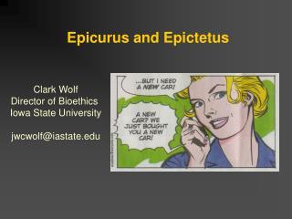 Epicurus and Epictetus