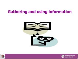 Gathering and using information