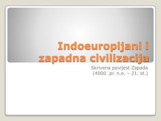Indoeuropljani i zapadna civilizacija