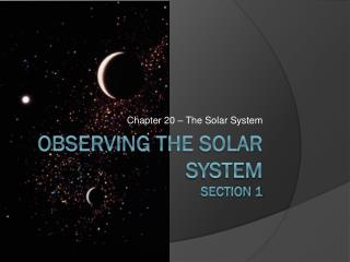 Observing the Solar System Section 1