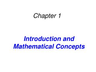 Introduction and Mathematical Concepts
