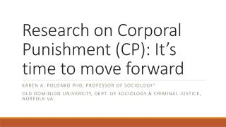 Research on Corporal Punishment (CP): It's time to move forward