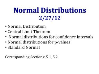 Normal Distributions  2/27/12