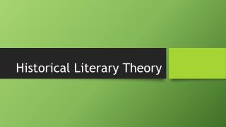 Historical Literary Theory