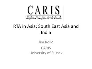 RTA in Asia: South East Asia and India
