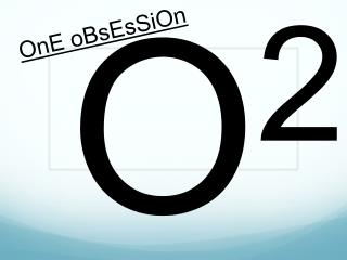 OnE oBsEsSiOn