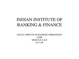 INDIAN INSTITUTE OF BANKING  FINANCE