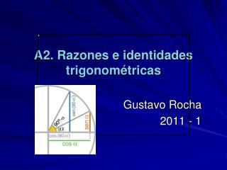 A2.  Razones  e identidades trigonométricas
