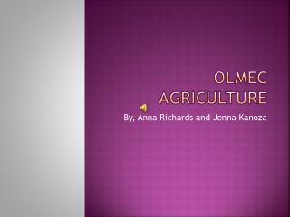 Olmec Agriculture
