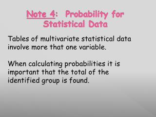 Note 4 :  Probability for Statistical Data
