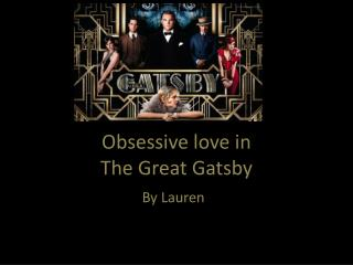 Obsessive love in The Great Gatsby
