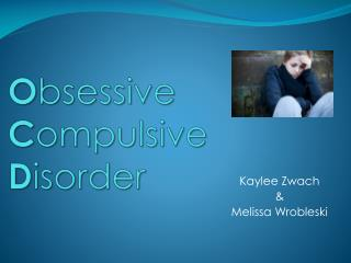 O bsessive  C ompulsive  D isorder