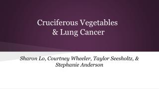 Cruciferous Vegetables  & Lung Cancer