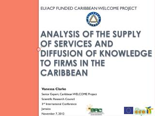 Analysis of  the Supply of Services and Diffusion of Knowledge to Firms in the Caribbean