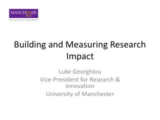 Building and Measuring Research Impact