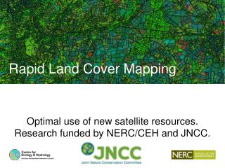 Optimal use of new satellite resources. Research funded by NERC/CEH and JNCC.
