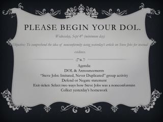 Please Begin your DOL.