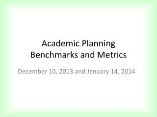 Academic Planning  Benchmarks and Metrics