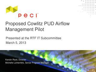 Proposed Cowlitz  PUD Airflow Management Pilot