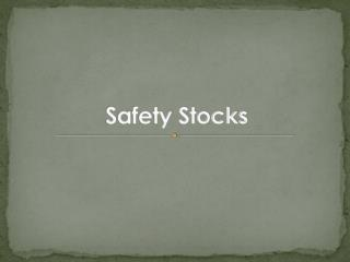 Safety Stocks