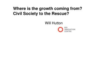 Where is the growth coming from? Civil Society to the Rescue?