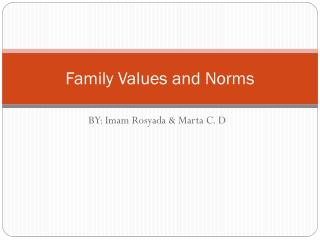 Family Values and Norms