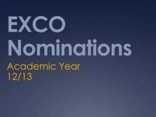 EXCO Nominations