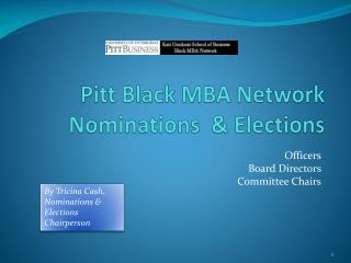 Pitt Black MBA Network Nominations  & Elections
