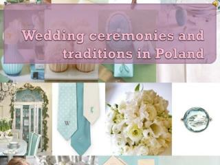 Wedding ceremonies and traditions in Poland