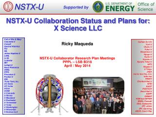 NSTX-U Collaboration Status and Plans for: X Science LLC