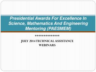 Presidential Awards For Excellence In Science, Mathematics And Engineering Mentoring (PAESMEM)