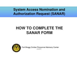 System Access Nomination and Authorization Request (SANAR)