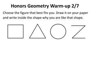 Honors Geometry Warm-up 2/7