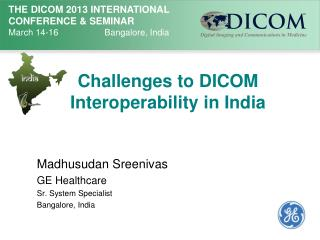 Challenges to DICOM Interoperability in India