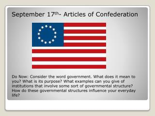 September 17 th - Articles of Confederation