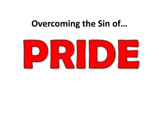 Overcoming the Sin of…