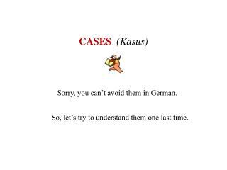 CASES (Kasus)