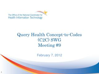 Query Health Concept-to-Codes (C2C) SWG Meeting #9